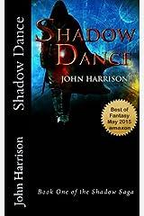 Shadow Dance: Book One of the Shadow Saga Paperback