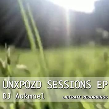 Unxpozd Sessions