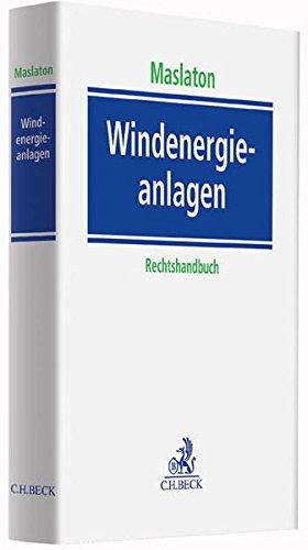 Windenergieanlagen: Ein Rechtshandbuch