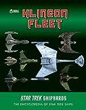Star Trek Shipyards: The Klingon Fleet - Ben Robinson