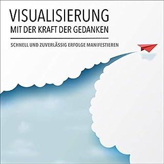 Visualisierung mit der Kraft der Gedanken Titelbild