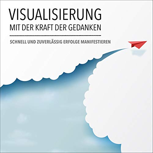 Visualisierung mit der Kraft der Gedanken  By  cover art