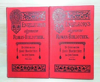 Die Letzten aus dem Hause Montberthier (Ame Fleurie). (in zwei Bänden). Autorisierte Übersetzung aus dem Französischen von F.Mangold. (= Engelhorns Allgemeine Romanbibliothek, 15.Jg. Band 25-26).
