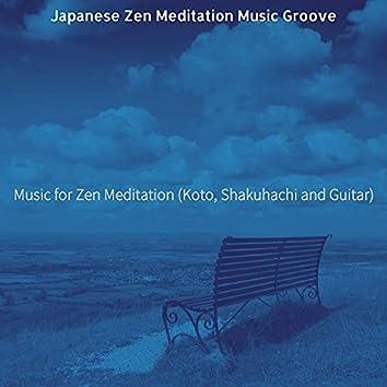 Music for Zen Meditation (Koto, Shakuhachi and Guitar)