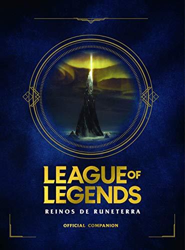 League of Legends. Reinos de Runaterra (No ficcion ilustrados)