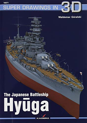 The Japanese Battleship Hyuga: 16071 (Super Drawings in 3D)