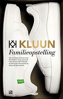 Familieopstelling: roman van [Kluun]