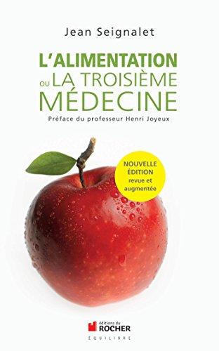 L'alimentation ou la troisième médecine