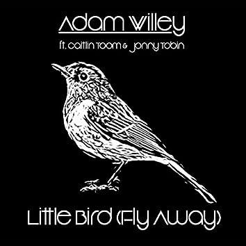 Little Bird (Fly Away) (feat. Caitlin Toom & Jonny Tobin)