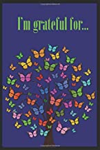I'm grateful for ...: 6x9 Gratitude Composition Notebook prayer Journal makes a great unique one of a kind Holiday special occasion and Birthday gift for yourself or someone special.