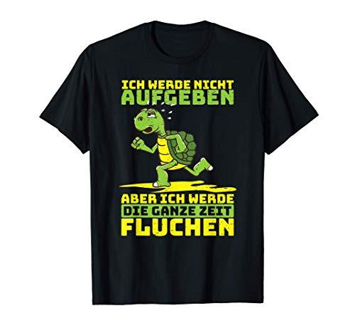 Ich Werde Nicht Aufgeben Schildkröte Joggen Motivation T-Shirt