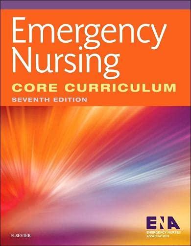 Emergency Nursing Core Curriculum, 7e