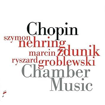 Fryderyk Chopin: Chamber Music