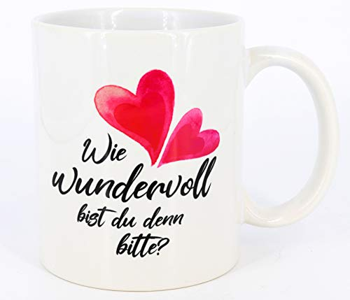 Tasse mit Spruch Wie wundervoll bist du denn?, Geschenk, Kaffeetasse, Keramiktasse, Tasse mit Spruch, Freunde, Freundschaftstasse