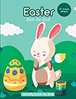 Easter Dot-to-Dot: Activity Book for Kids - 57 Unique Design
