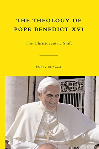 The Theology of Pope Benedict XVI: The Christocentric Shift (English Edition)