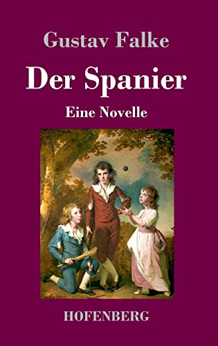 Der Spanier: Eine Novelle