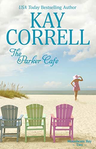 The Parker Cafe (Moonbeam Bay Book 2)