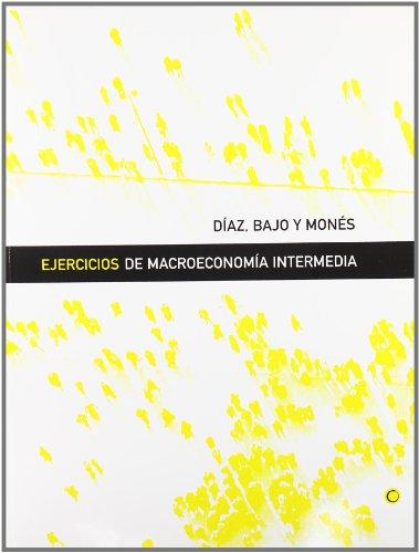 Ejercicios de macroeconomía intermedia