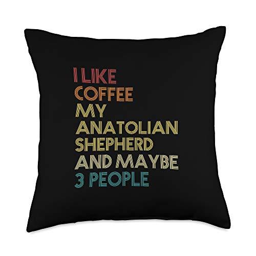 Anatolian Shepherd Owner Gifts Anatolian Shepherd Dog Owner Gift Coffee Quote Vintage Retro Throw Pillow, 18x18, Multicolor