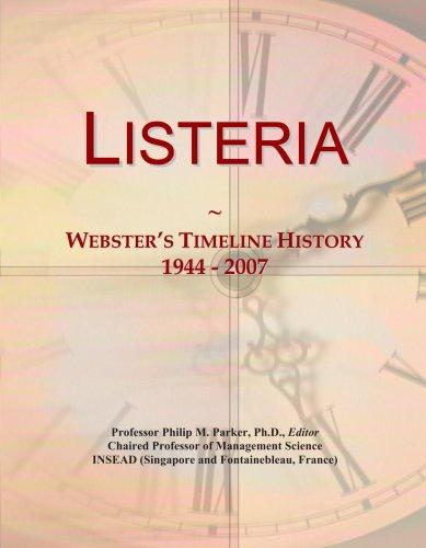 Listeria: Webster's Timeline History, 1944 - 2007