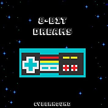 8-Bit Dreams