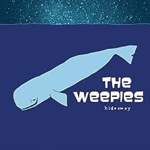 the weepies hideaway