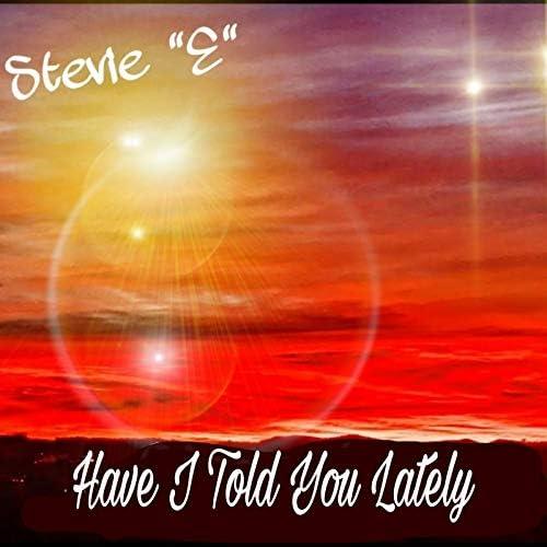 "Stevie ""E"""