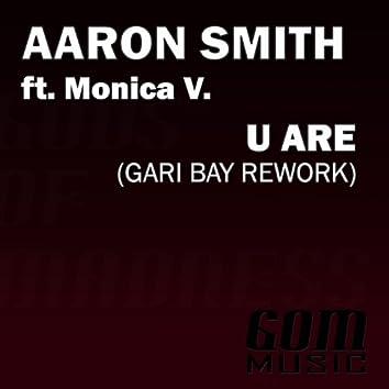 U Are (Gari Bay Rework)