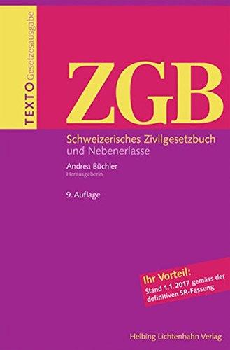 Texto ZGB: Schweizerisches Zivilgesetzbuch und Nebenerlasse, Stand 1.1.2017