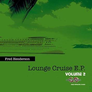 Lounge Cruise EP, Vol. 2