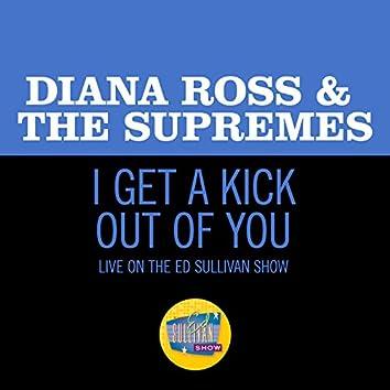 I Get A Kick Out Of You (Live On The Ed Sullivan Show, January 5, 1969)