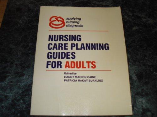 Nursing care planning guides for adults (Applying nursing diagnosis)
