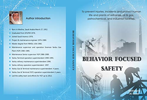 Behavior focused safety: This explain how to utilize observations and reviews to prevent incidents and injuries. (English Edition)
