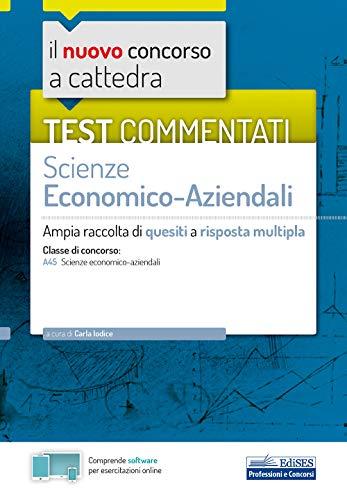 Test commentati Scienze economico-aziendali: Ampia raccolta di quesiti a risposta multipla