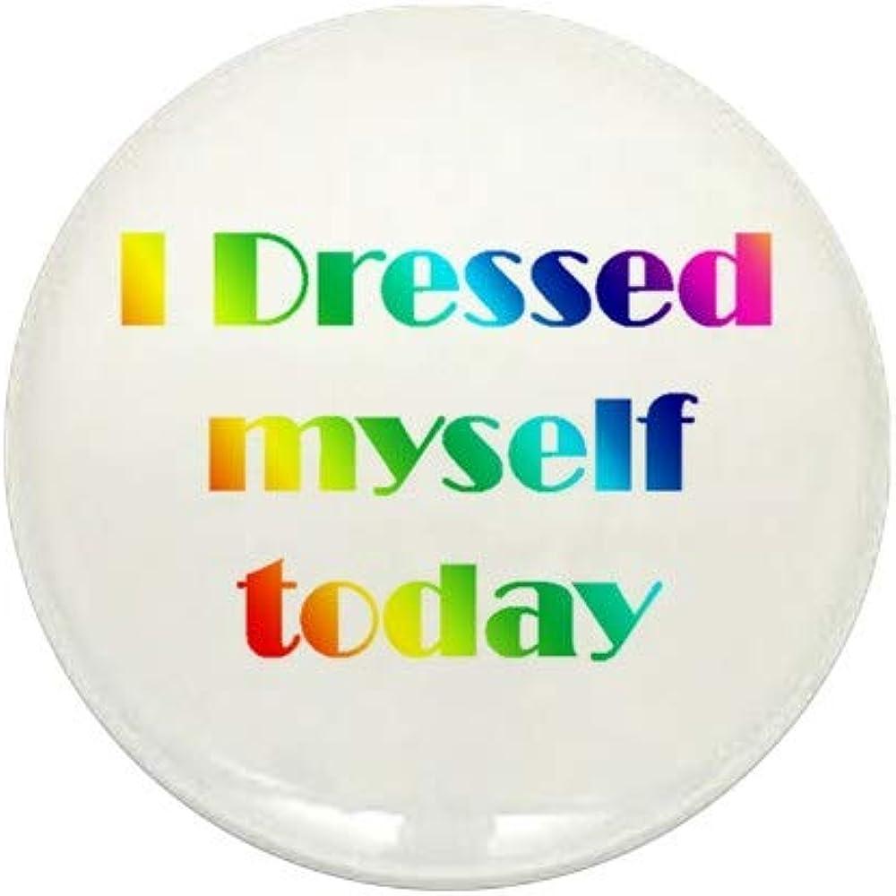 CafePress I Dressed Me Translated Button 1