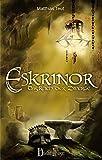 Eskrinor - Das Reich der Zwerge: Band 1 der Trilogie (Die Welt von Erellgorh 5)
