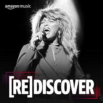 REDISCOVER Tina Turner