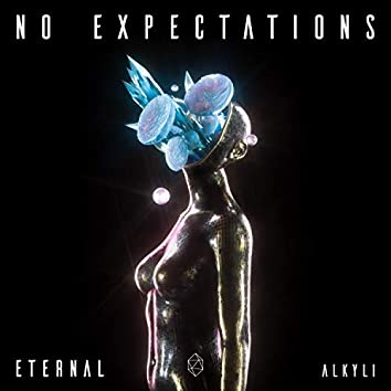 No Expectations (feat. Alkyli)