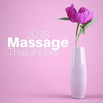 Massage Thailandais 2018 - Musique de Fond Relaxante CD