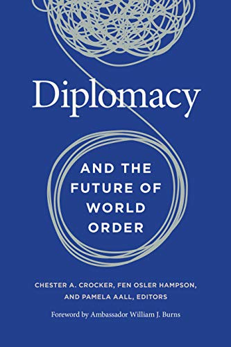 Diplomacy and the Future of World Order (English Edition)