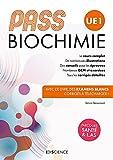 PASS Biochimie - Manuel - Cours + entraînements corrigés: Manuel : cours + entraînements corrigés