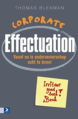 Corporate effectuation: wat managers kunnen leren van ondernemers