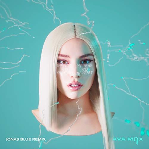 My Head & My Heart (Jonas Blue Remix) - Ava Max