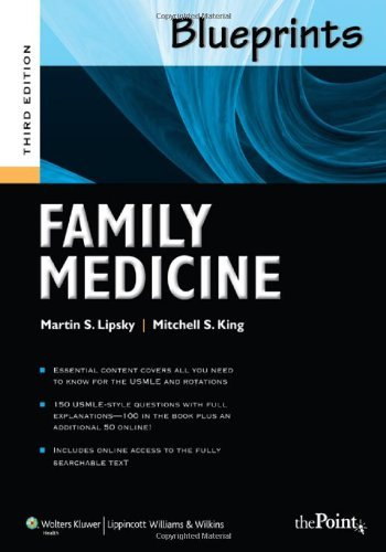 Blueprints Family Medicine (Blueprints Series) [Paperback] [2010] Third Ed. Martin S. Lipsky, Mitchell S. King
