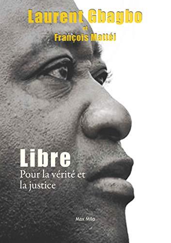 Libre - Pour la vérité et la justice
