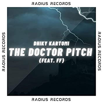 The Doctor Pitch (feat. FF)