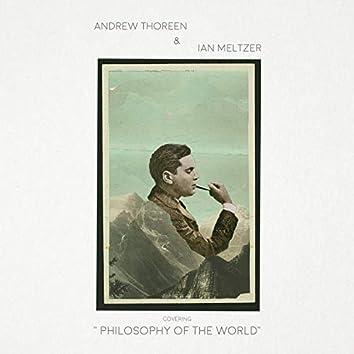 Philosophy of the World (feat. Ian Meltzer)
