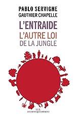 L'entraide (tp) - L'autre loi de la jungle de Pablo Servigne