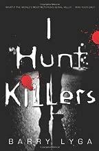 I Hunt Killers (Jasper Dent) by Barry Lyga (2013-04-02)
